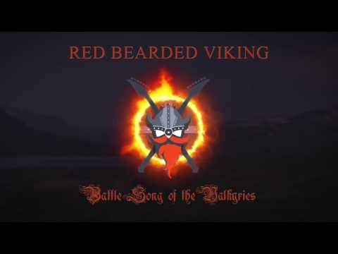 Red Bearded Viking - Battle Song of the Valkyries