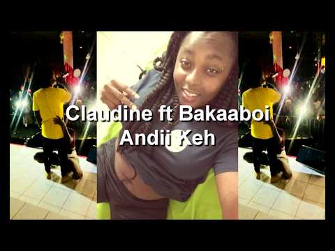 Claudine ft Bakaaboi   Andii Ke