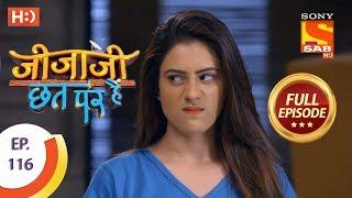 Jijaji Chhat Per Hai - Ep 116 - Full Episode - 19th June, 2018