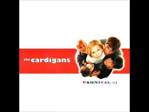 The Cardigans - Carnival