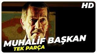 Muhalif Başkan (2013 - HD) | Türk Filmi