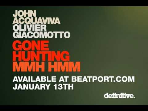 John Acquaviva, Olivier Giacomotto - Mmh Hmm