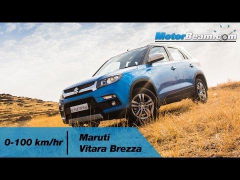 Maruti Vitara Brezza 0-100 km/hr | MotorBeam