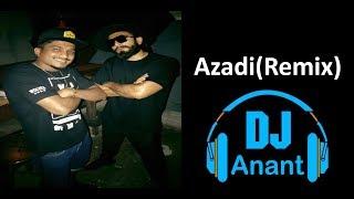Azadi(Remix) || Ft. Kanhaiya Kumar || Gully Boy || Ranveer Singh || Divine || DJ Anant