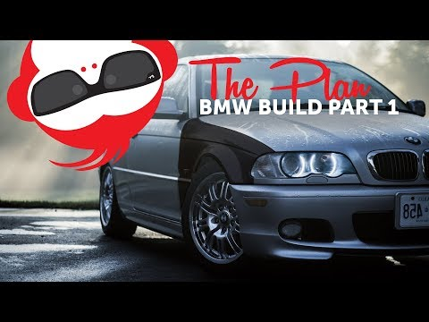 Project Car Bmw E46 Budget Build Part 1 The Plan Daily Driver - Drift Car - Daily Winter Beater
