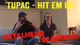 Hit Em Up - Tupac (REACTION! by metalheads)