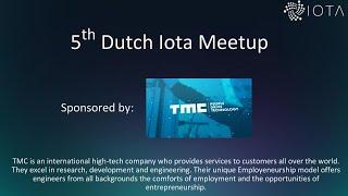 [Start 38:40] 5th IOTA Blockchain Meet-up at Lisk Utrecht 2019