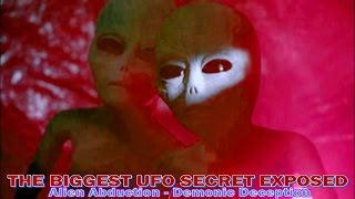 PROOF Aliens are Demons - The UFO Satanic Connection