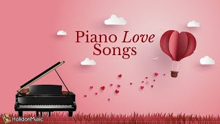 Piano Love Songs - Romantic Piano Music