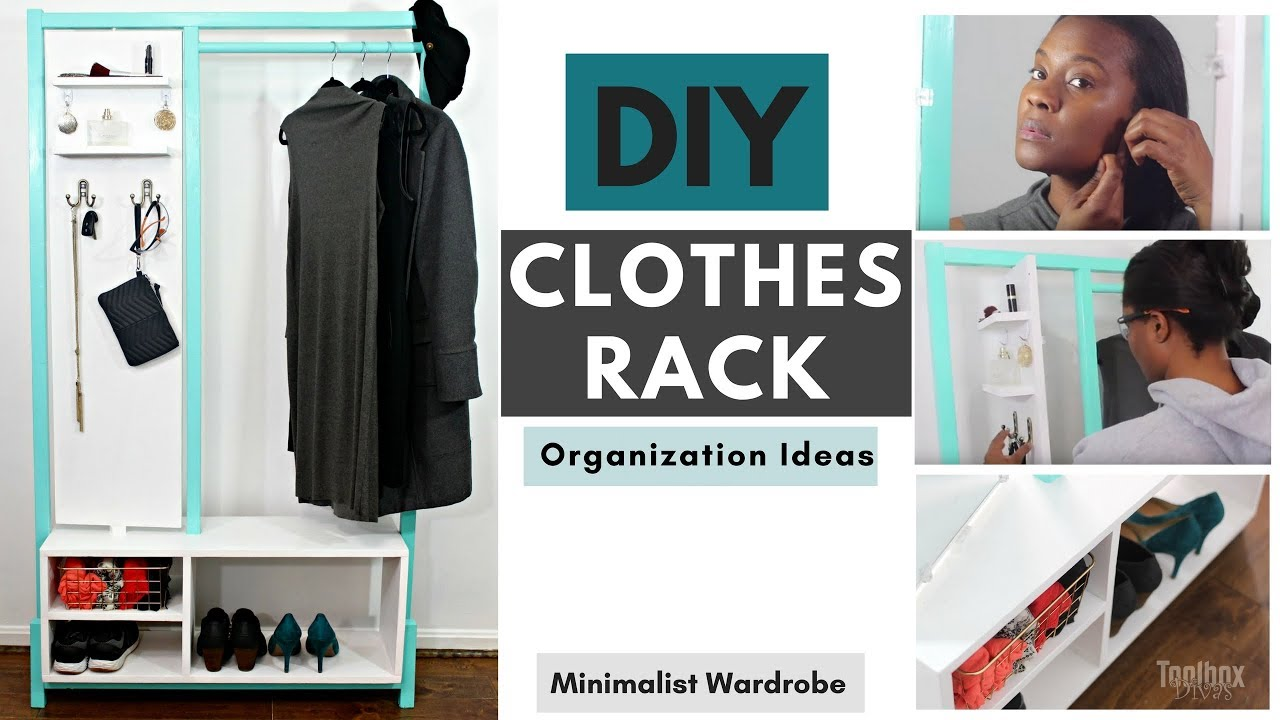 Diy Minimalist Clothes Rack Closet Organization Ideas 2018 Youtube