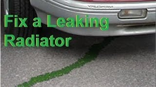 Repair a leaking plastic Car RADIATOR  easy FIX cracked or broken