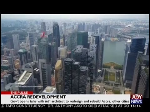 Accra Redevelopment - The Pulse on JoyNews (8-10-18)