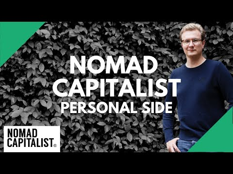 Personal Side of Nomad Capitalist