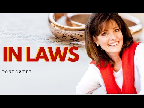 IN LAWS in your MARRIAGE ( They dont belong in your Marriage ) || Rose Sweet )