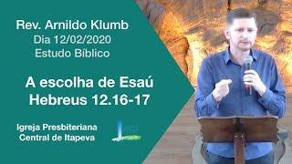 Hebreus 12.16-17 - A escolha de Esaú
