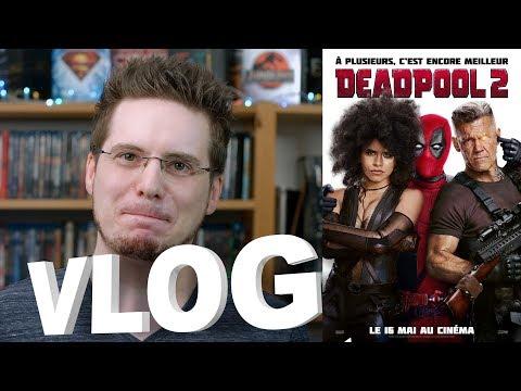 Vlog - Deadpool 2