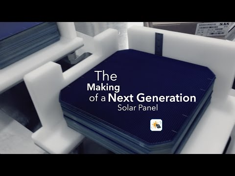 The Making of a Next Generation Solar Panel