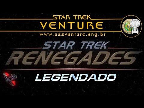 Star Trek Renegades Completo Legendado PT BR - Fanfilm Renegade