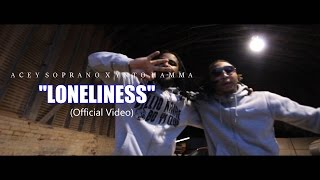 """Acey Soprano Ft. HammaYNTO - """"loneliness"""" (Official Video) Shot by @AHP"""