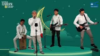 Suho Maherded - Marhaban Ya Ramadhan (Live at Halal Bihalal Virtual Rabbani Grup 2021)