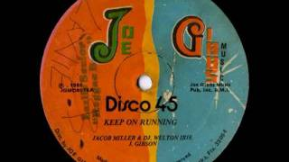 JACOB MILLER & WELTON IRIE - Keep on running disco 45 (1980 Joe Gibbs Music)