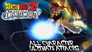 Dragon Ball Z Infinite World : All Ultimate Attacks【HD】
