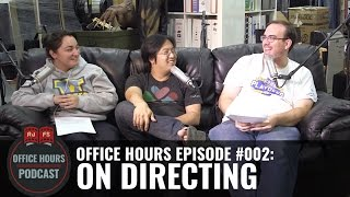On Directing - RJFS Office Hours Podcast - Ep. 2