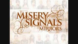 Watch Misery Signals Mirrors video