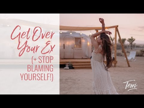Get Over Your Ex and STOP Blaming Yourself Terri Cole Real Love Revolution 2018