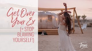 Get Over Your Ex and STOP Blaming Yourself - Terri Cole Real Love Revolution 2018