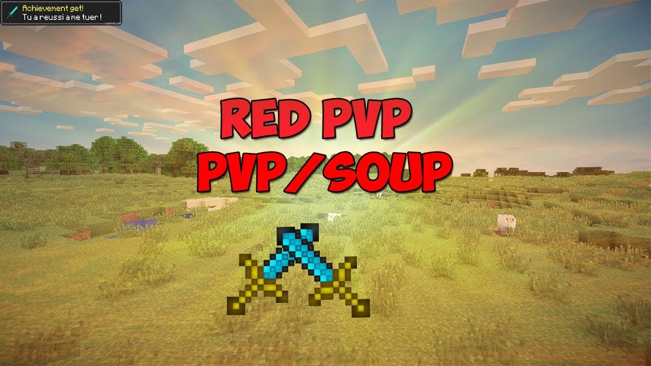 Minecraft serveur pvp soupe 1.7.10 crackers