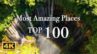 Самые удивительные 100 мест на Земле 4K