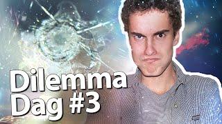 STERRETJE!? - Dilemma Dag #3