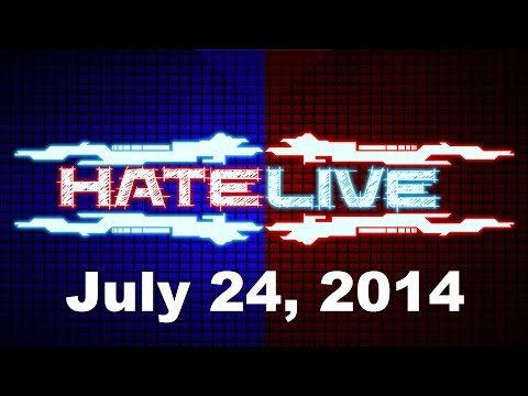 Hate LIVE! Podcast Ep. 13: July 24, 2014 - Summer Plans, Google Buys Twitch?, Callers and more!
