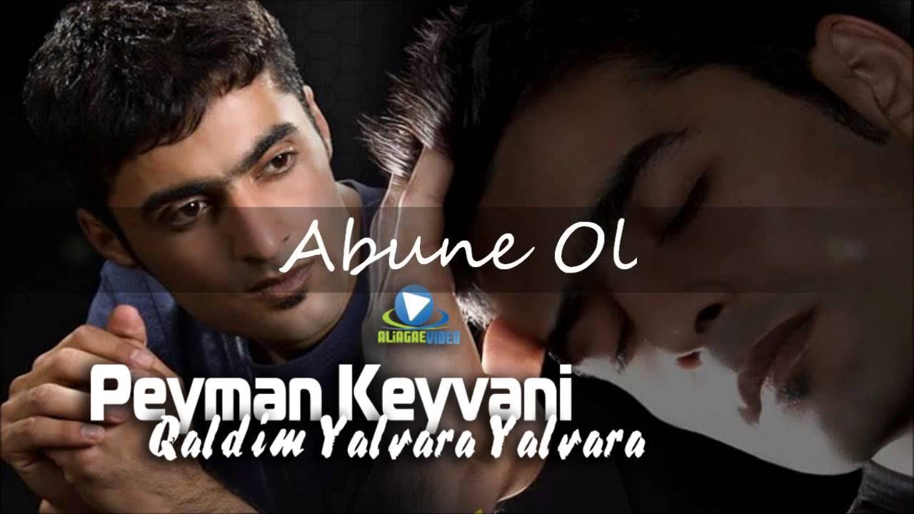 Peyman Keyvani - Aci Sevda | پیمان کیوانی - آجی سئودا