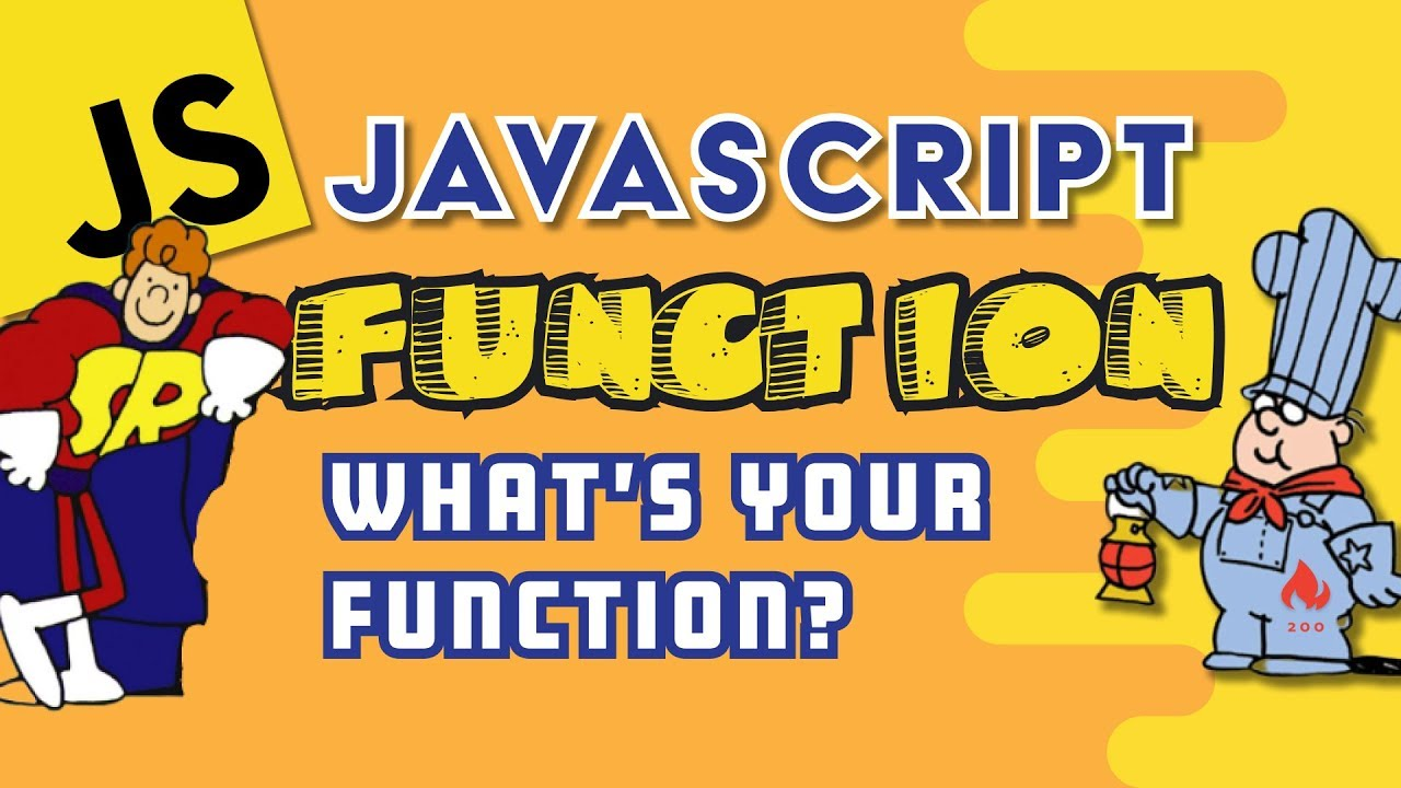JavaScript Function - What's your Function?