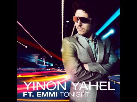 Yinon Yahel - Tongiht (The Perez Brothers Remix)