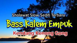Sholawat Terbaru Versi Kendang Kenong Gong - Bass Antep Gleerr