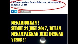 FENOMENA ALAM !! Subuh Ini, Bulan Menampakkan Bulan Sabit Bersama Dengan Venus, Sangat Indah !!