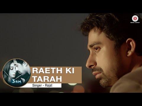 Raeth Ki Tarah Full   3 AM  Rannvijay Singh, Anindita Nayar  Rajat RD