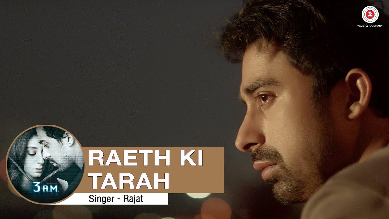 Download Raeth Ki Tarah Full Video | 3 A.M. | Rannvijay Singh, Anindita Nayar | Rajat RD