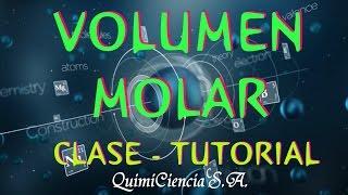 VOLUMEN MOLAR : CLASE PRÁCTICA - TUTORIAL