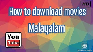 How to malayalam movies download[TOP GOOGLE TIPS]