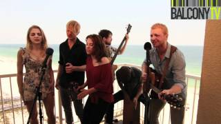 DELTA RAE - IS THERE ANYONE OUT THERE? (BalconyTV)