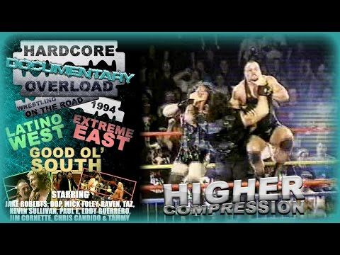 Hardcore Overload 1994 'Wrestling On The Road'