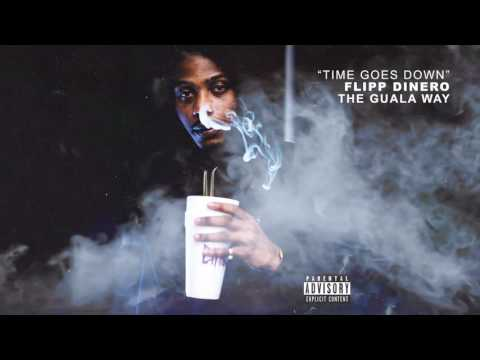 "Flipp Dinero - ""Time Goes Down"" (Official Audio)"
