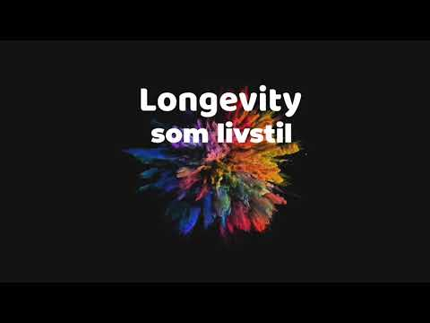 Longevity på svenska och som livstil