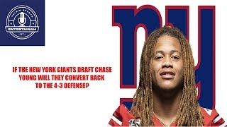 New York Giants- If The New York Giants draft Chase Young will they convert back to the 4-3?