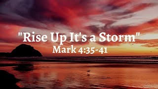 Sunday Service: Rise up It's a storm