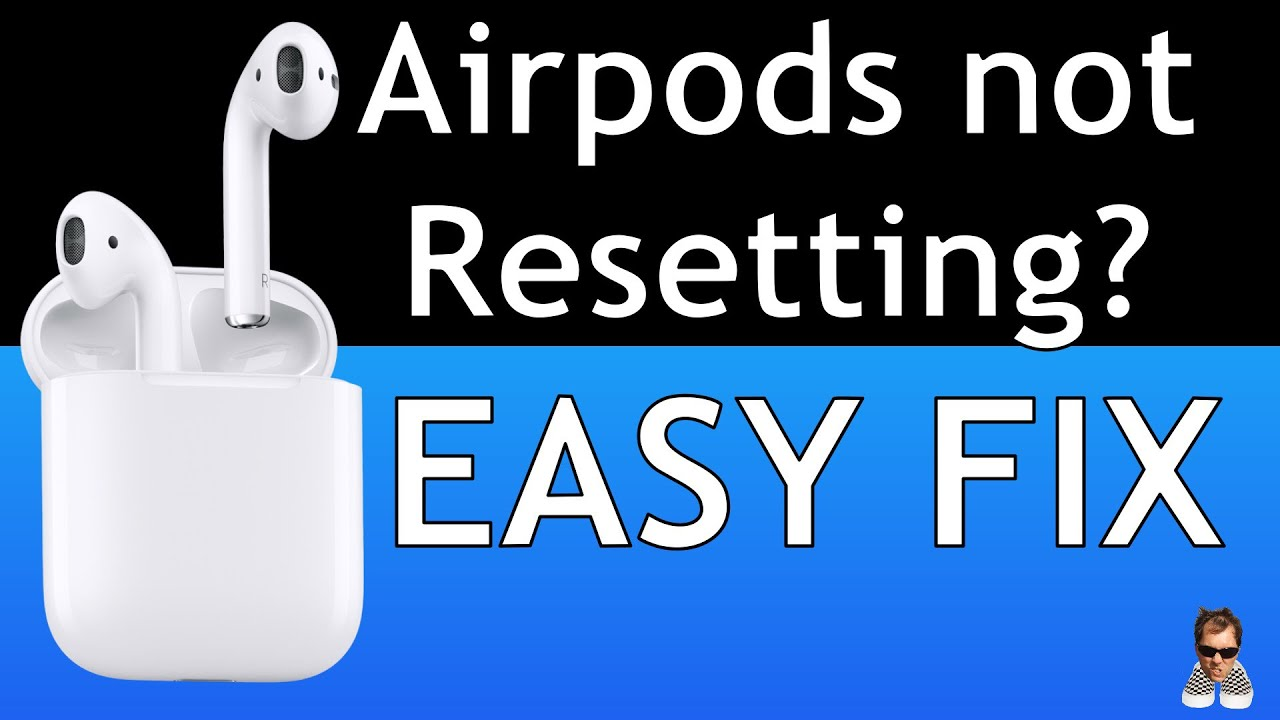 Can't Reset Airpods Quick Fix